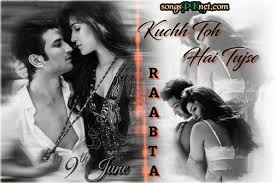 raabta movie mp3 songs download free raabta is a coming indian