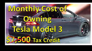 monthly cost of owning a tesla model 3 v 15 youtube