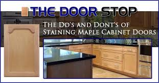 staining kitchen cabinets with gel stain the do s and dont s of staining maple cabinet doors