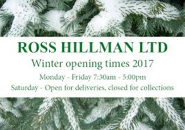 winter opening times 2017 ross hillman limited