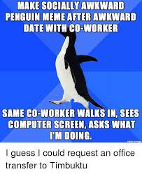 Meme Penguin - make socially awkward penguin meme after awkward date with co worker