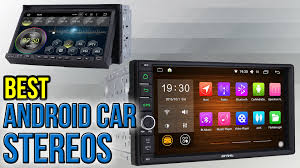 6 best android car stereos 2017 youtube