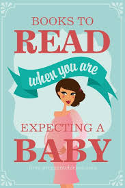 best baby book best books to read when you re expecting chicken