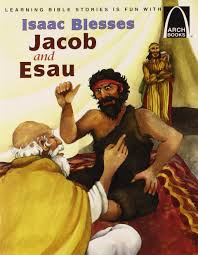 isaac blesses jacob and esau arch book arch books stephenie