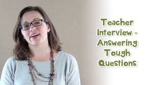 Sample Essay Question For Job Interview Teacher Interview Answering Tough Questions Youtube