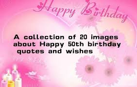 a collection of 20 images about happy 50th birthday quotes and