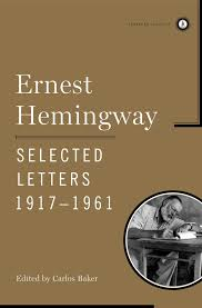 amazon com ernest hemingway selected letters 1917 1961 scribner