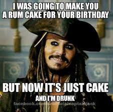 rum cake depp old friend happy birthday meme lol pinterest