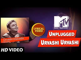 mtv unplugged india mp3 download ar rahman mtv unplugged season 6 urvashi uravashi video song with lyrics