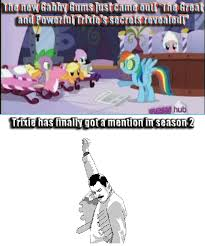 Trixie Meme - trixie s season 2 mention my little pony friendship is magic