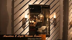 Mirror Sconce Uttermost 01118 Wall Sconce Mirror Youtube