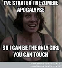 Overly Attached Girlfriend Memes - overly attached zombie apocalypse girlfriend