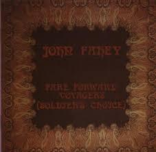 John Fahey Transfiguration Of Blind Joe Death John Fahey Best Ever Albums
