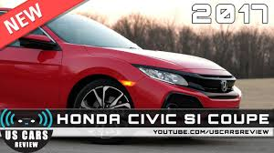 new 2017 honda civic si coupe review news interior exterior