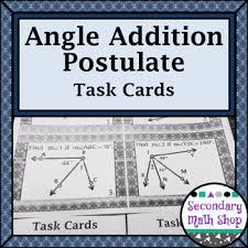 angle addition postulate task cards by secondary math shop tpt