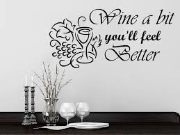 wine a you ll feel better wall decals grapes quotes wine a bit you ll feel better phrase
