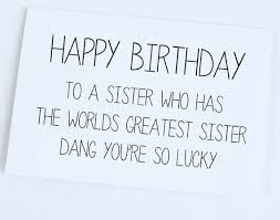 sister birthday card sister to sister birthday by orangecricket