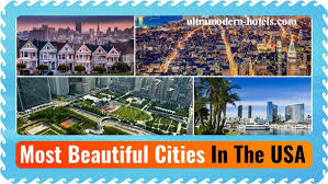 beautiful cities in usa most beautiful cities in the usa part 1