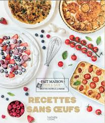 bon livre de cuisine je vous présente mon nouveau livre recettes sans oeufs pour ceux