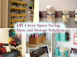 Home Decor Storage Ideas 10 Diy Clever Space Saving Ideas And Storage Solutions