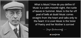 top 10 quotes by sergei rachmaninoff a z quotes