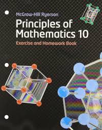 principles of mathematics 10 e xercise and homework book mary