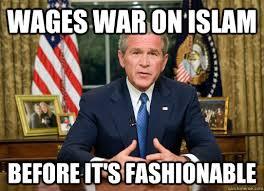Bush Memes - bush memes quickmeme