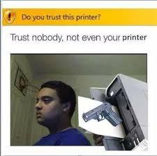 Trust No One Meme - trust nobody meme by kaptainkry memedroid