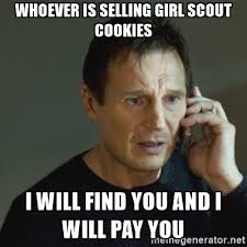 What Girl Meme - 11 girl scout cookie memes to satisfy your sweet tooth your funny bone
