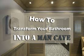 man cave bathrooms best cave 2017