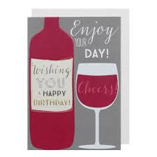 birthday drink wine your day wine birthday card