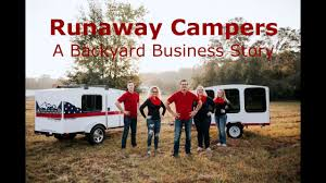 runaway campers the backyard business story youtube