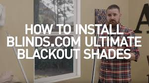how to install blinds com ultimate blackout shades youtube