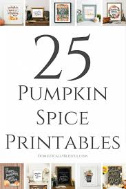 Great Hostess Gifts 25 Pumpkin Spice Printables Domestically Blissful