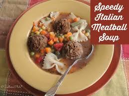 speedy italian meatball soup southern plate