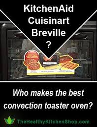 Breville Toaster Oven Review Best 25 Best Convection Toaster Oven Ideas On Pinterest Toaster