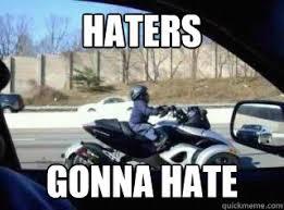 Meme Midget - haters gonna hate midget cycle quickmeme