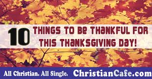 10 things to be thankful for this thanksgiving day