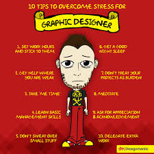 10 tips to overcome stress for graphic designers visual ly
