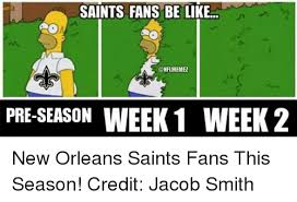 Funny Saints Memes - 25 best memes about saints fans be like saints fans be like