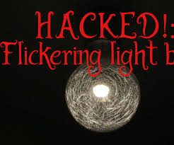 Halloween Light Bulbs by Hacked Flickering Light Bulb For Halloween 5 Steps With Pictures