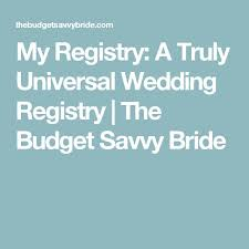 universal wedding registry 52 best images about kaytlin s wedding on budget
