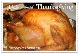 make ahead thanksgiving the day before blessings overflowing