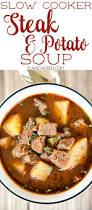 slow cooker steak and potato soup plain chicken