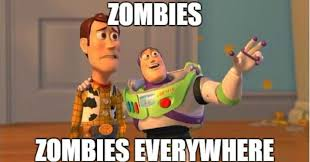 Zombie Memes - 21 zombie memes to prepare you for the inevitable undead apocalypse