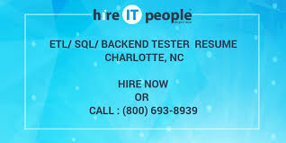 Etl Tester Resume Sample by Etl Sql Backend Tester Resume Charlotte Nc Hire It People We
