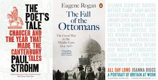 Fall Of The Ottomans The Poet S Tale By Paul Strohm The Fall Of The Ottomans By Eugene
