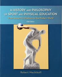 a history and philosophy of sport and physical education from