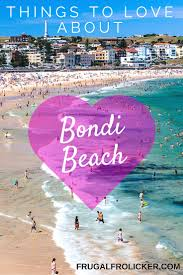 all the things i u0027ll miss from living on bondi beach frugal frolicker