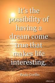 best 25 dreams come true quotes ideas on pinterest dream big